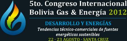 5TO CONGRESO INTERNACIONAL BOLIVIA – GAS Y ENERGIA 2012